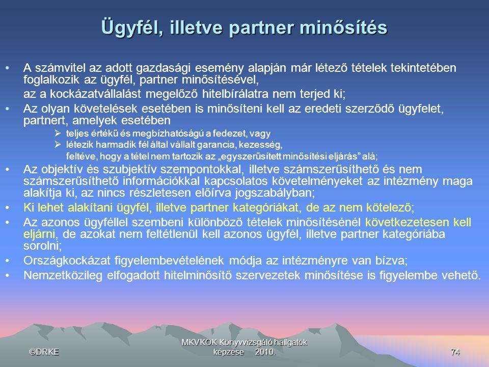 Ügyfél, illetve partner minősítés