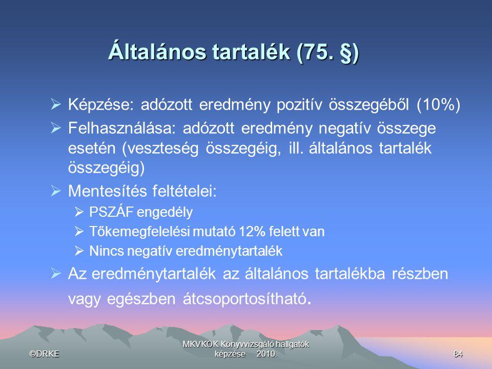 Általános tartalék (75. §)