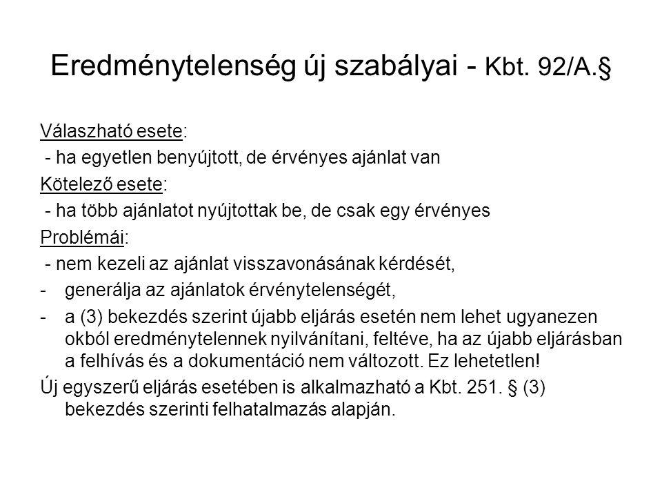 Eredménytelenség új szabályai - Kbt. 92/A.§