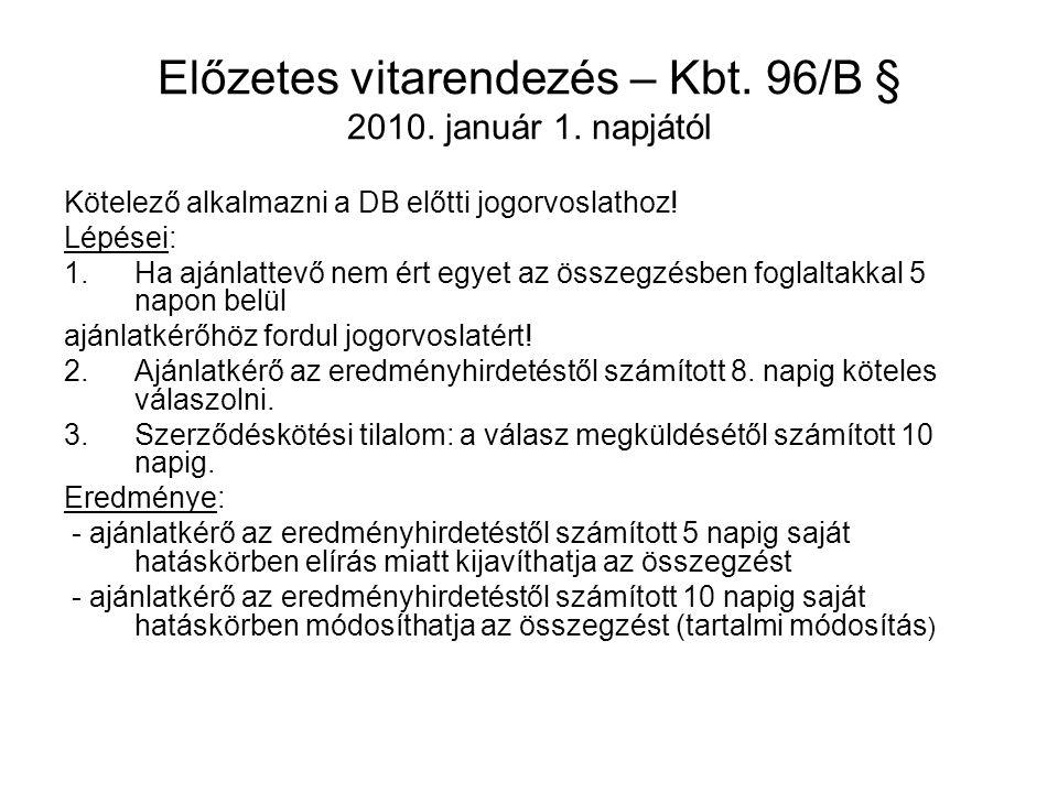 Előzetes vitarendezés – Kbt. 96/B § 2010. január 1. napjától
