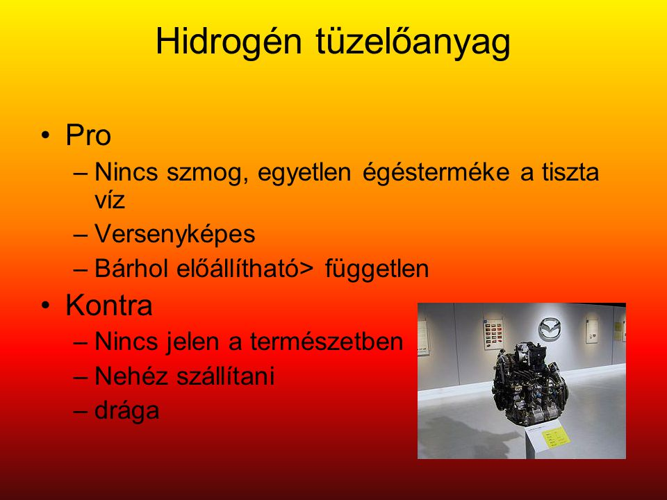 Hidrogén tüzelőanyag Pro Kontra