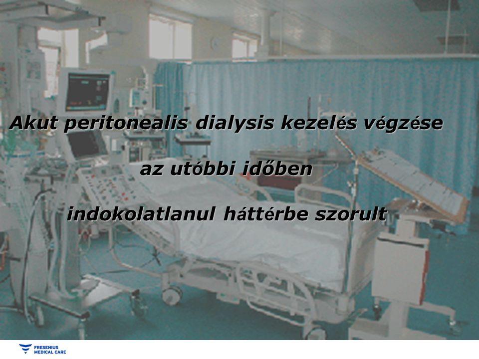 Akut peritonealis dialysis kezelés végzése az utóbbi időben