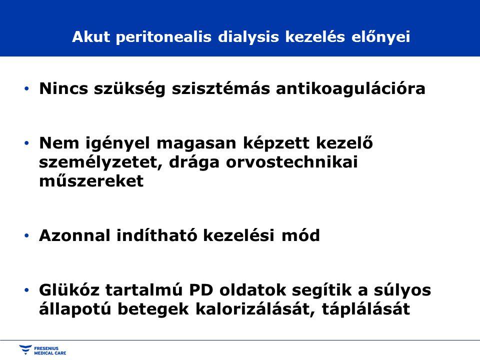 Akut peritonealis dialysis kezelés előnyei