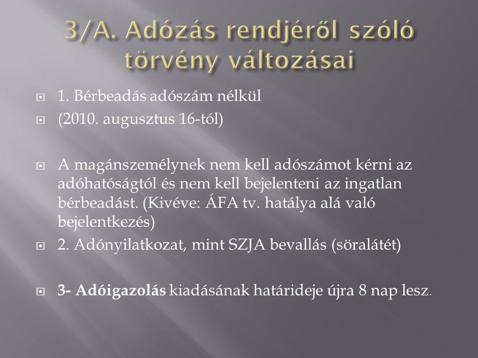 3/A. Adózás rendjéről szóló törvény változásai