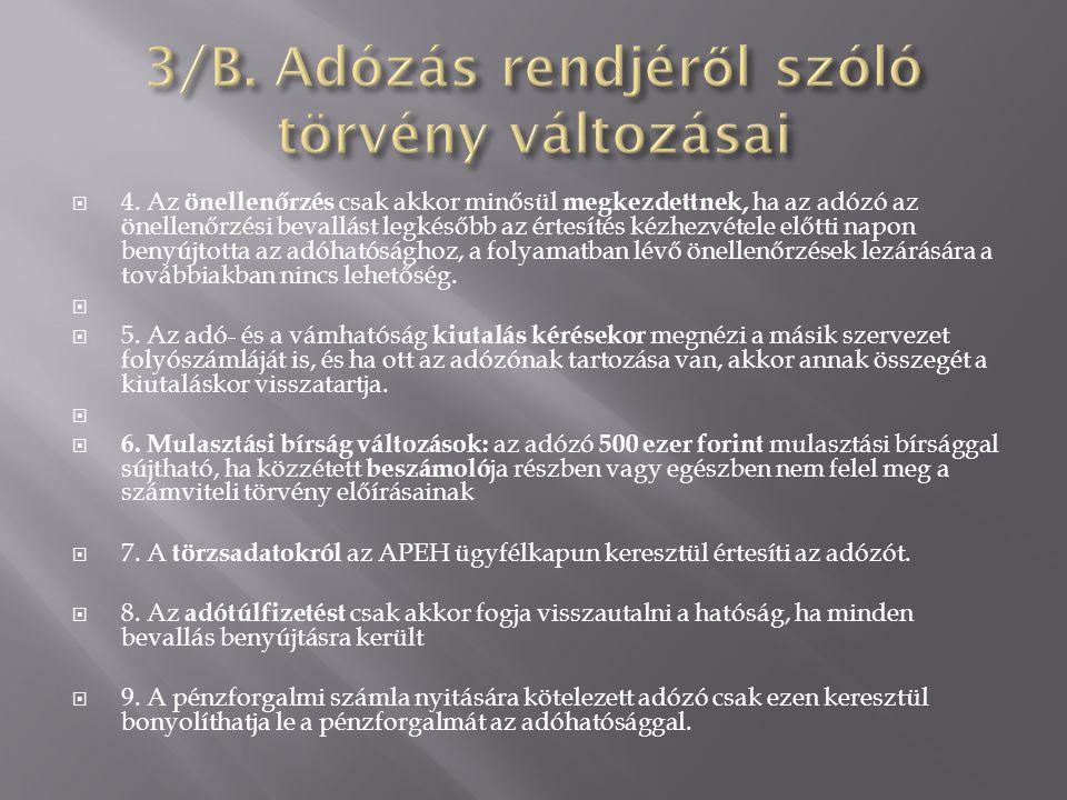 3/B. Adózás rendjéről szóló törvény változásai