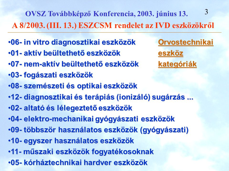 06- in vitro diagnosztikai eszközök Orvostechnikai