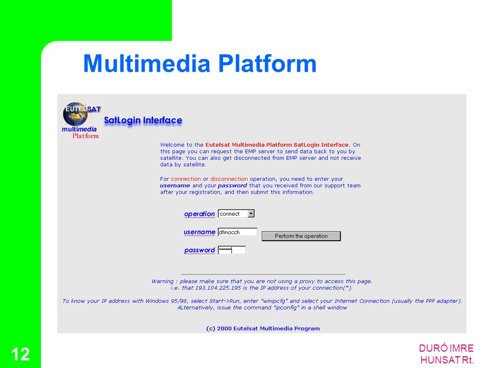 Multimedia Platform DURÓ IMRE HUNSAT Rt.