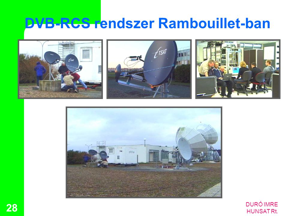 DVB-RCS rendszer Rambouillet-ban