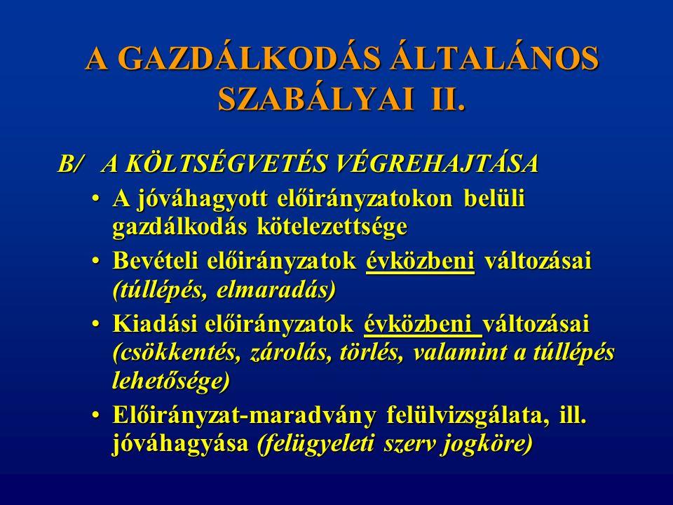 A GAZDÁLKODÁS ÁLTALÁNOS SZABÁLYAI II.