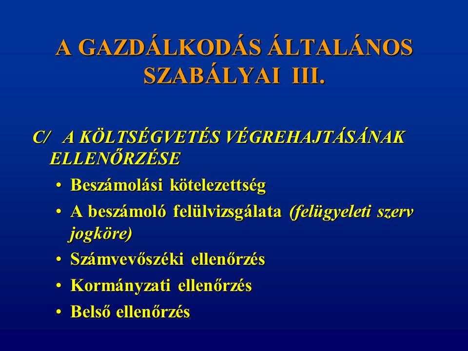 A GAZDÁLKODÁS ÁLTALÁNOS SZABÁLYAI III.