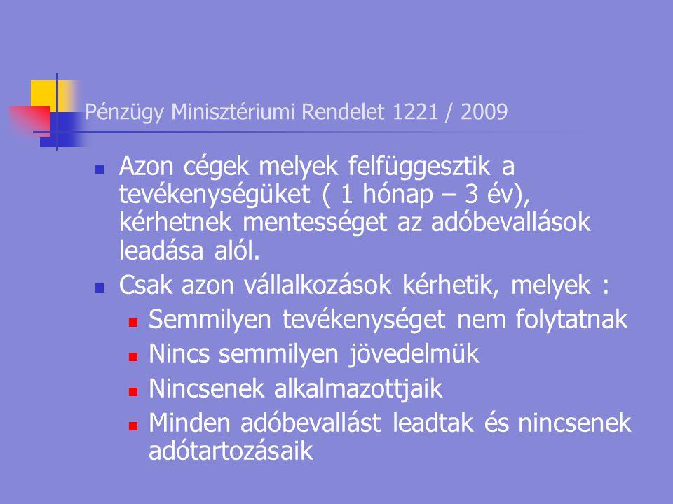 Pénzügy Minisztériumi Rendelet 1221 / 2009