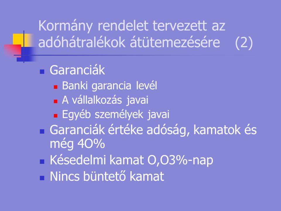 Kormány rendelet tervezett az adóhátralékok átütemezésére (2)