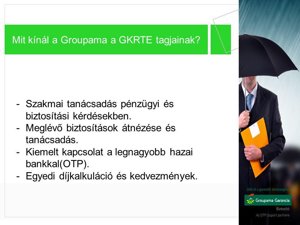 Mit kínál a Groupama a GKRTE tagjainak