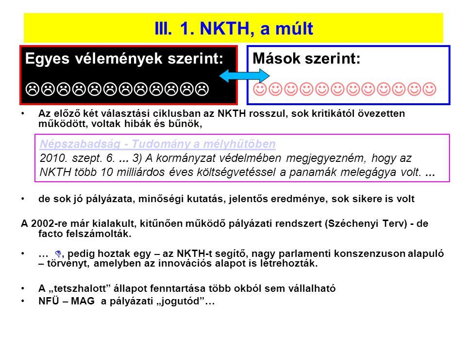 III. 1. NKTH, a múlt  