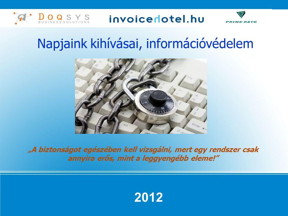 Napjaink kihívásai, információvédelem