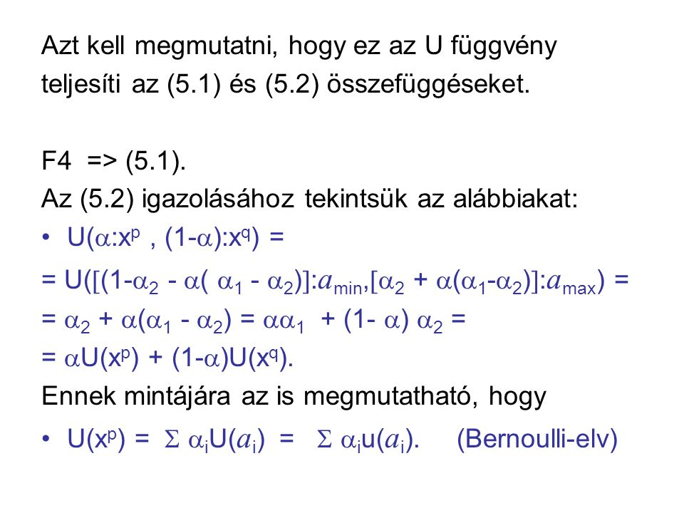 Azt kell megmutatni, hogy ez az U függvény