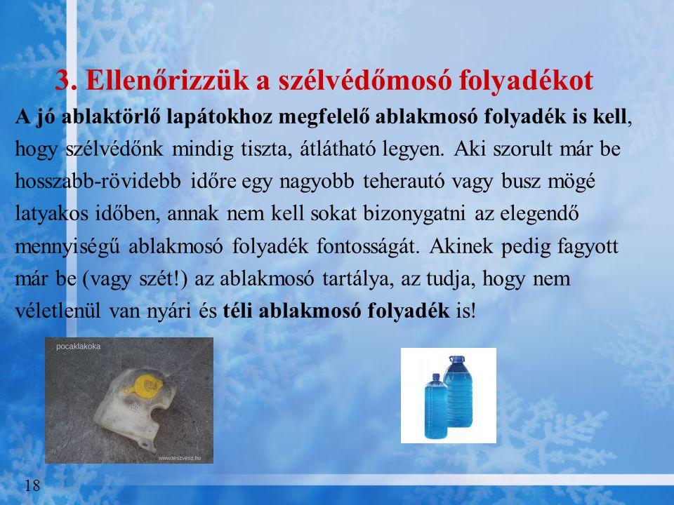 3. Ellenőrizzük a szélvédőmosó folyadékot