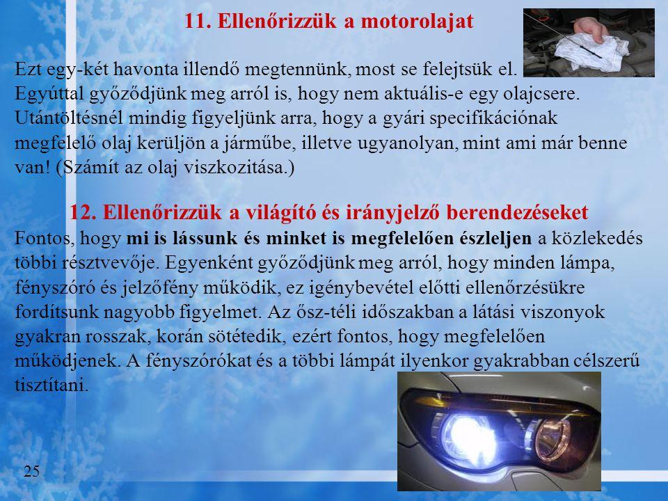 11. Ellenőrizzük a motorolajat