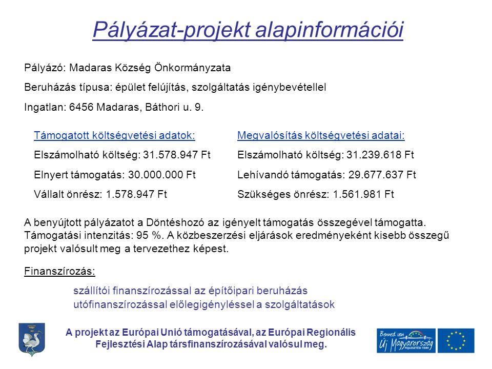 Pályázat-projekt alapinformációi
