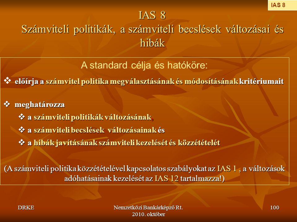 IAS 8 Számviteli politikák, a számviteli becslések változásai és hibák