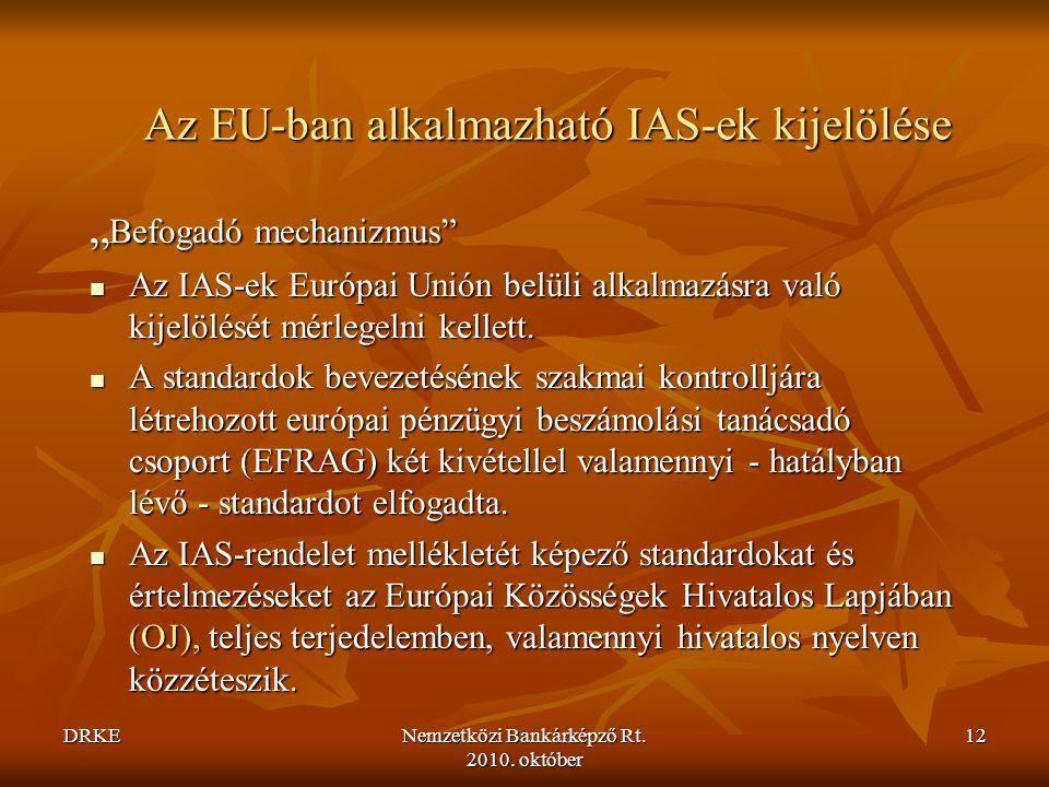 Az EU-ban alkalmazható IAS-ek kijelölése