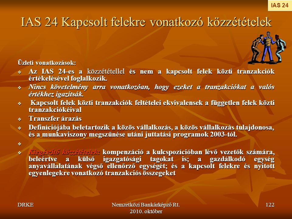 IAS 24 Kapcsolt felekre vonatkozó közzétételek