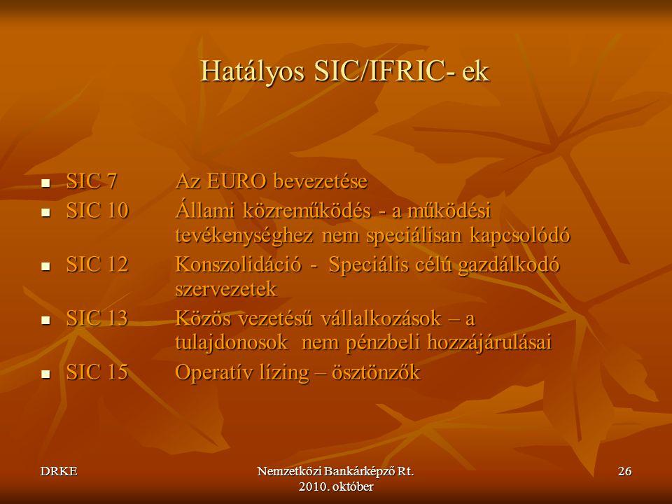 Hatályos SIC/IFRIC- ek