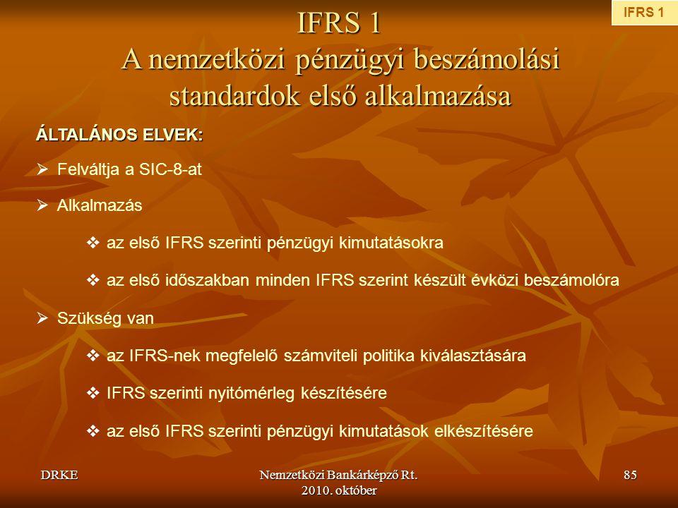 IFRS 1 A nemzetközi pénzügyi beszámolási standardok első alkalmazása