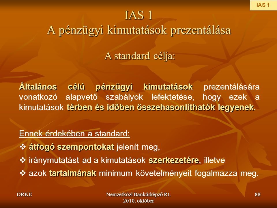 IAS 1 A pénzügyi kimutatások prezentálása