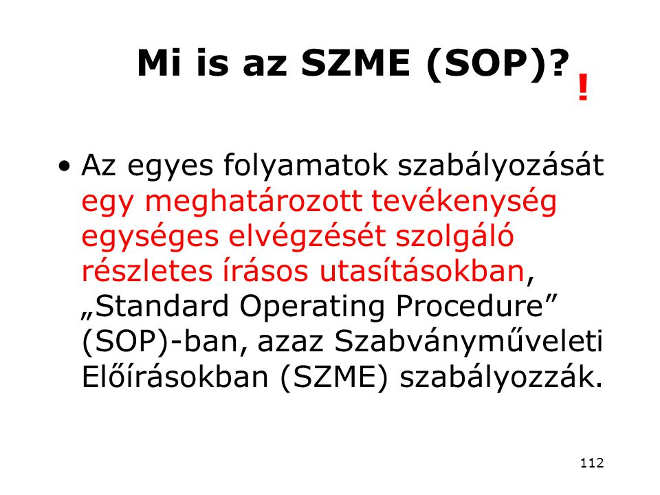 Mi is az SZME (SOP) !