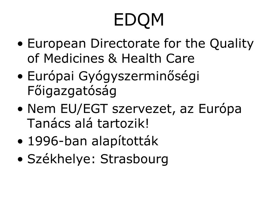 EDQM European Directorate for the Quality of Medicines & Health Care