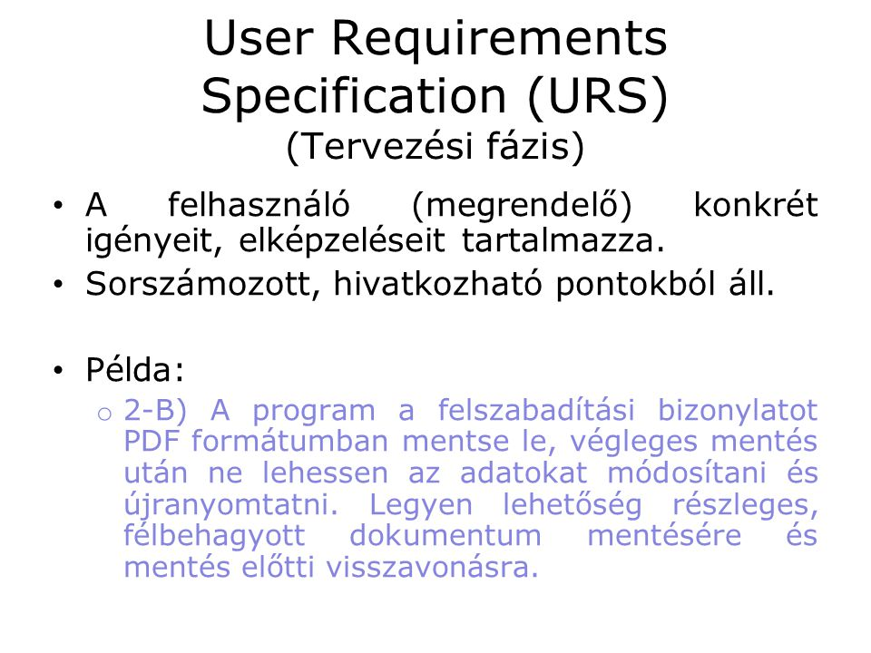 User Requirements Specification (URS) (Tervezési fázis)