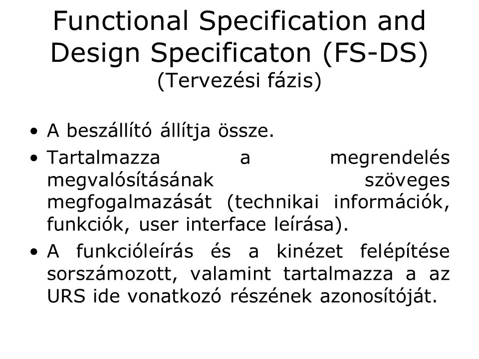 Functional Specification and Design Specificaton (FS-DS) (Tervezési fázis)
