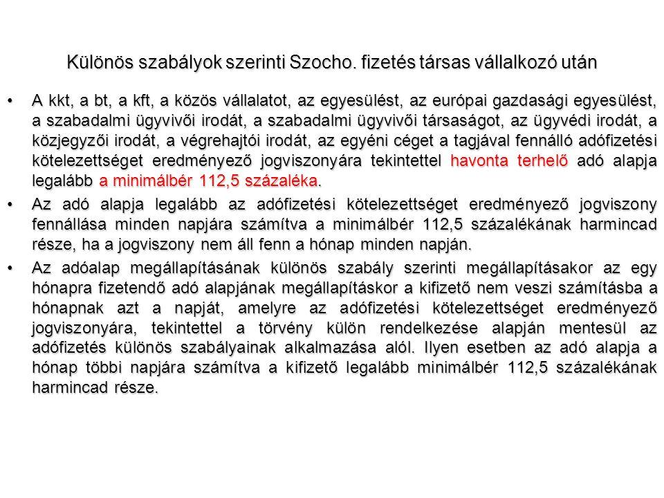 Különös szabályok szerinti Szocho. fizetés társas vállalkozó után