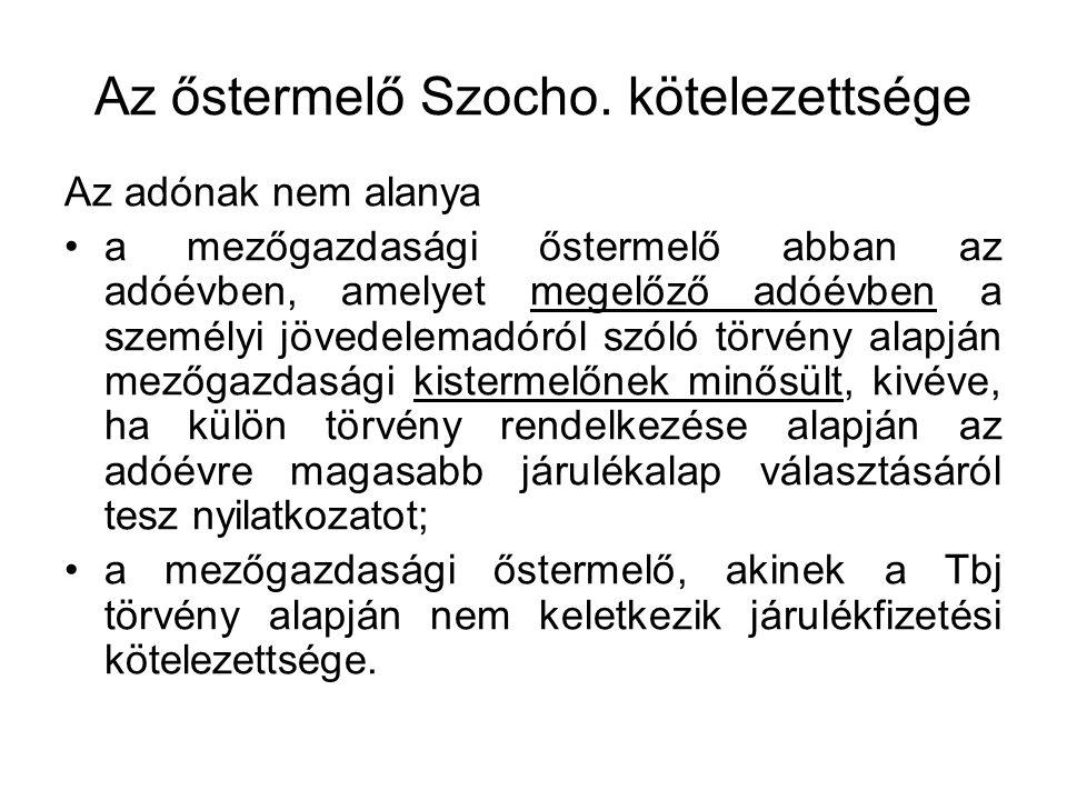 Az őstermelő Szocho. kötelezettsége