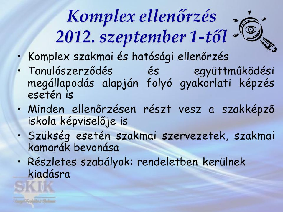 Komplex ellenőrzés 2012. szeptember 1-től