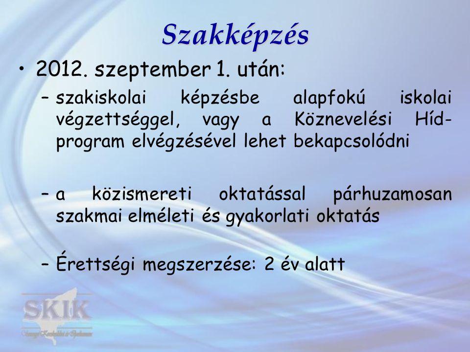 Szakképzés 2012. szeptember 1. után: