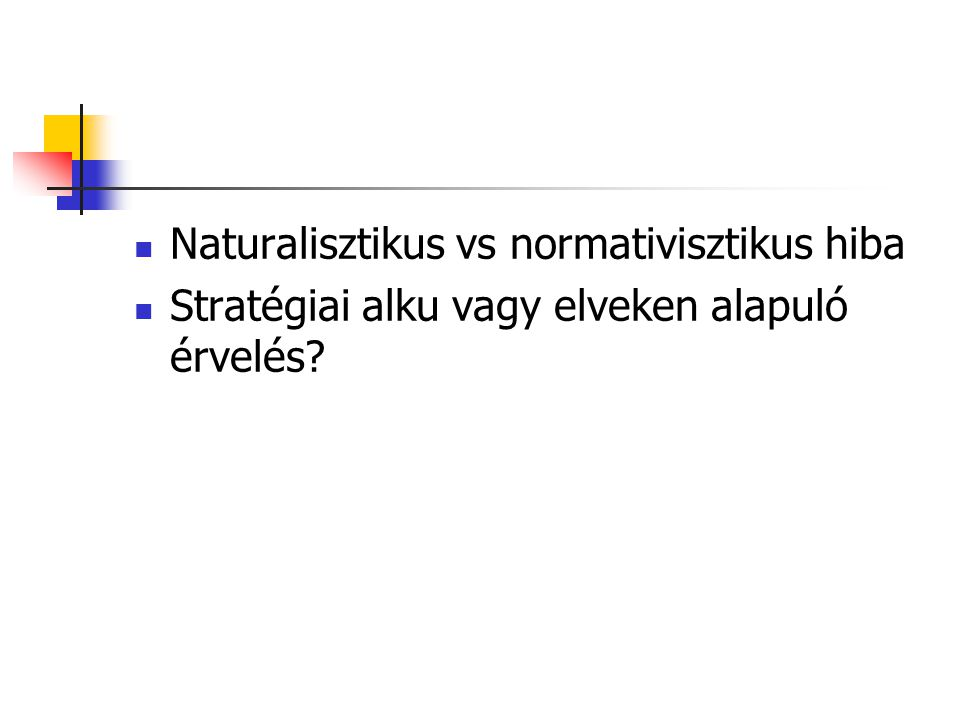 Naturalisztikus vs normativisztikus hiba