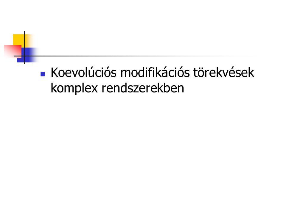 Koevolúciós modifikációs törekvések komplex rendszerekben