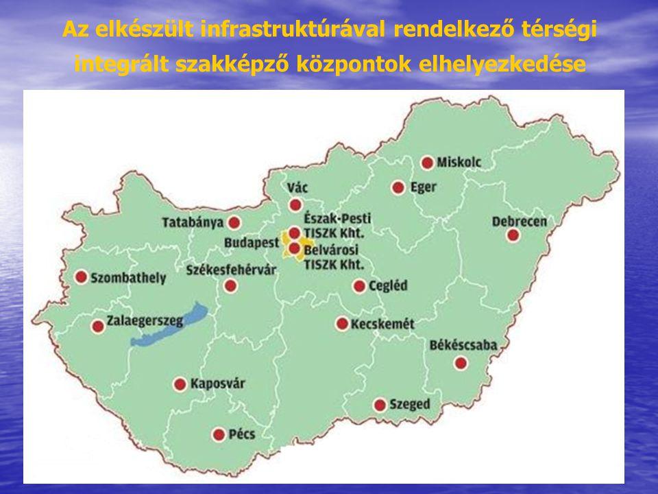 Az elkészült infrastruktúrával rendelkező térségi integrált szakképző központok elhelyezkedése