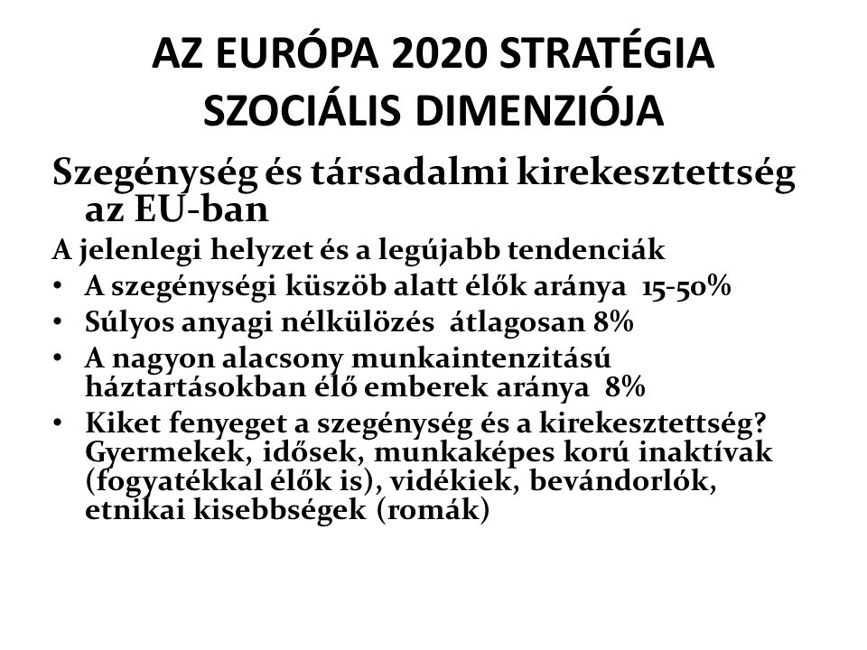 AZ EURÓPA 2020 STRATÉGIA SZOCIÁLIS DIMENZIÓJA