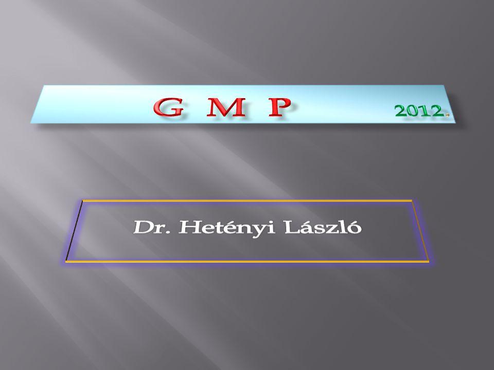 G M P 2012. Dr. Hetényi László