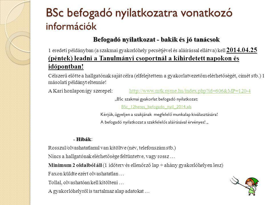 BSc befogadó nyilatkozatra vonatkozó információk