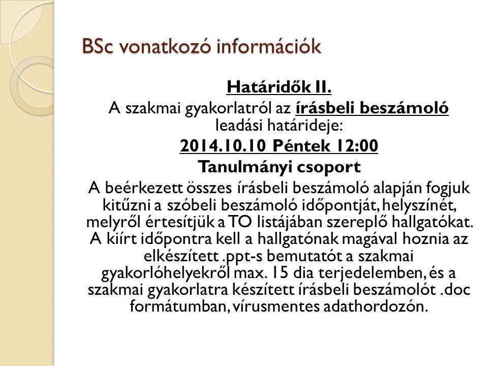 BSc vonatkozó információk