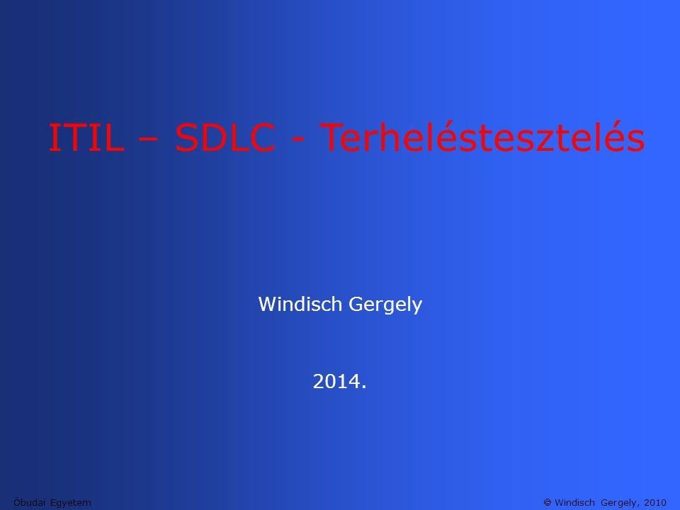 ITIL – SDLC - Terheléstesztelés