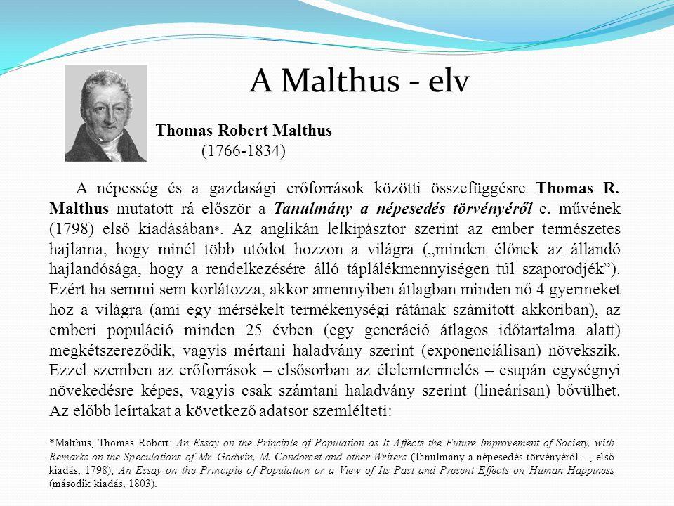A Malthus - elv Thomas Robert Malthus (1766-1834)