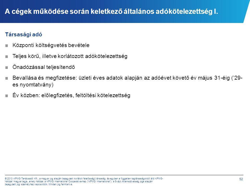 A cégek működése során keletkező általános adókötelezettség II.