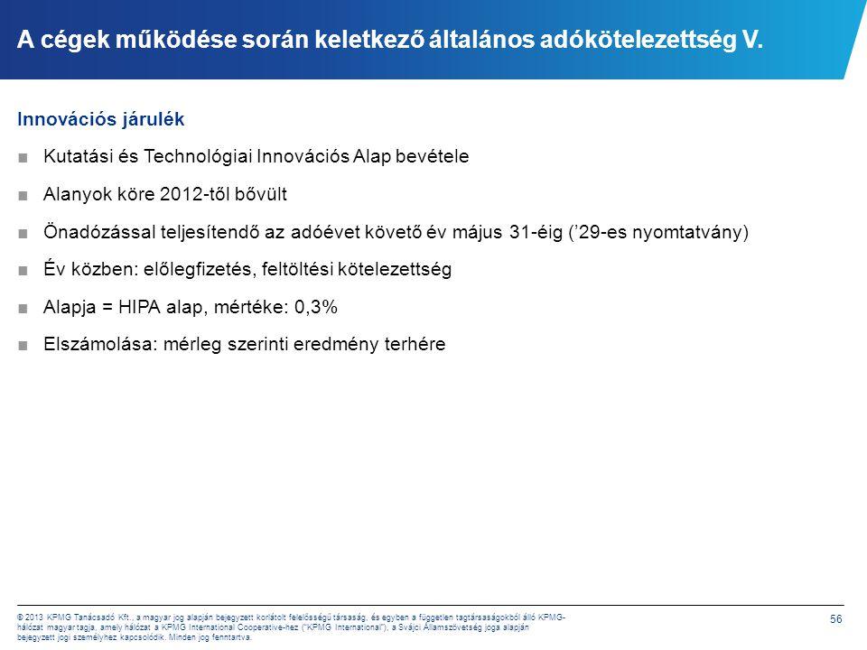 A cégek működése során keletkező általános adókötelezettség VI.