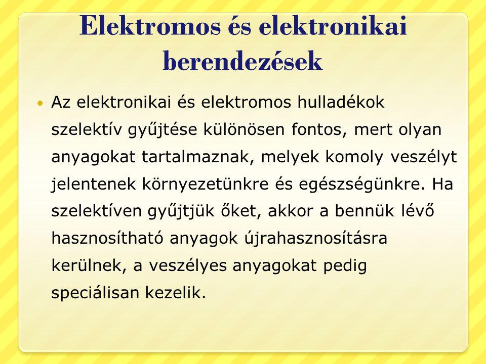 Elektromos és elektronikai berendezések