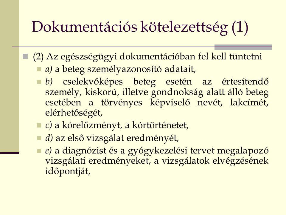 Dokumentációs kötelezettség (1)